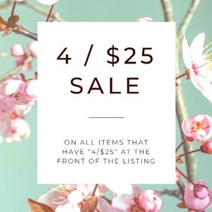 Items marked 4/25 are just $25 when you buy 4!!!